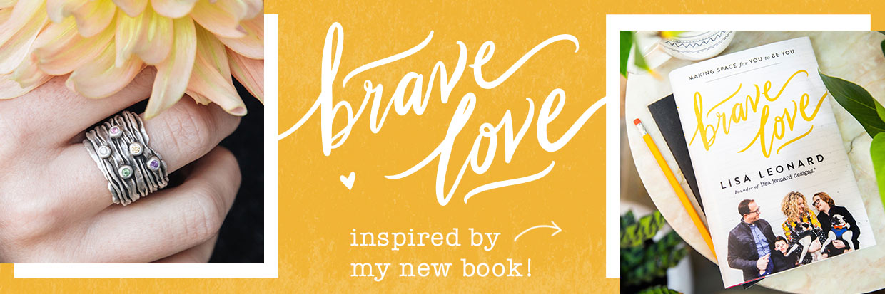 Brave Love® Collection