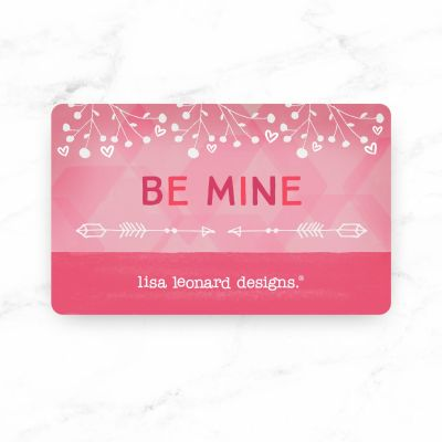 E-Gift Card (Be Mine)